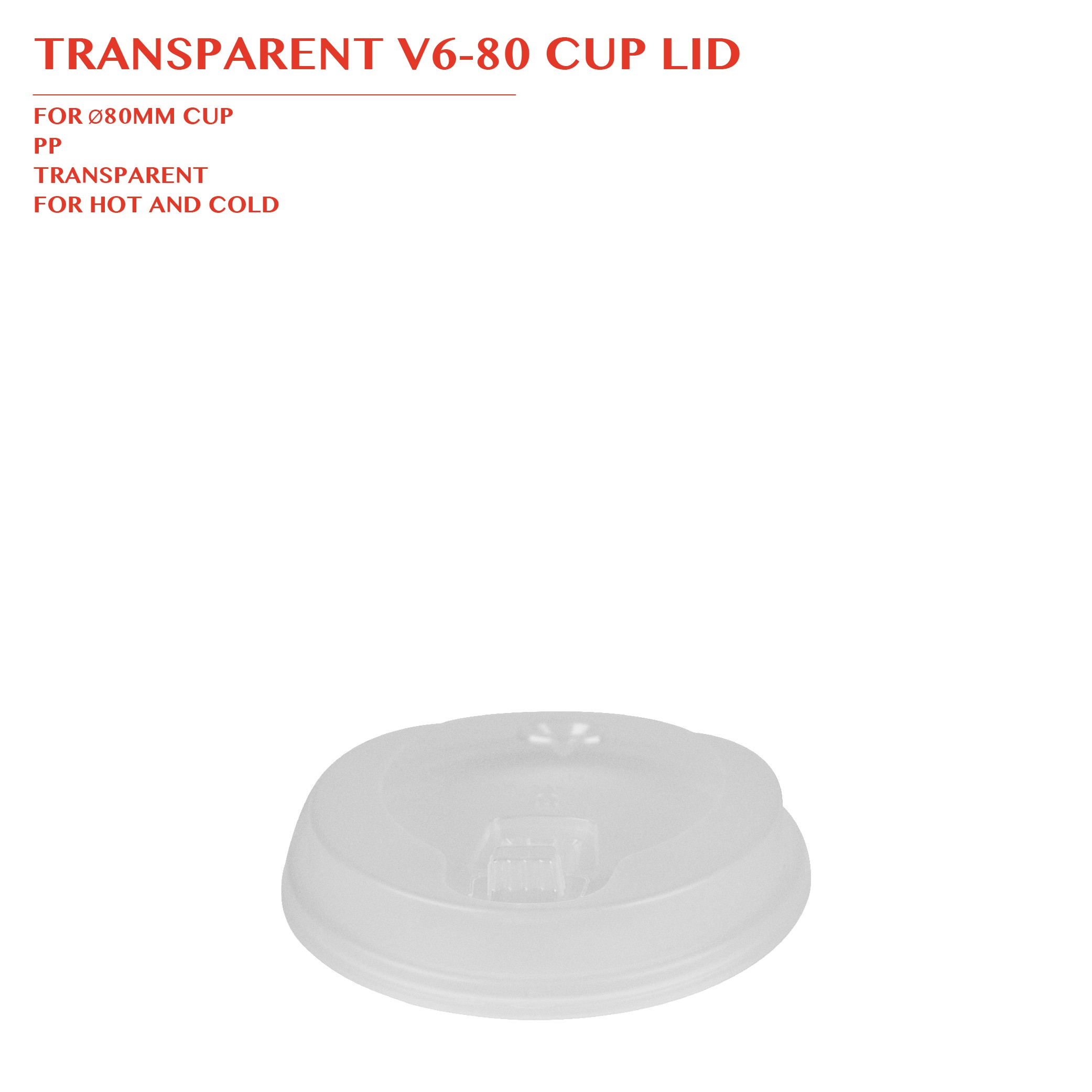 WHITE V6-80 CUP LID Ø80MM 1000PCS/CTN