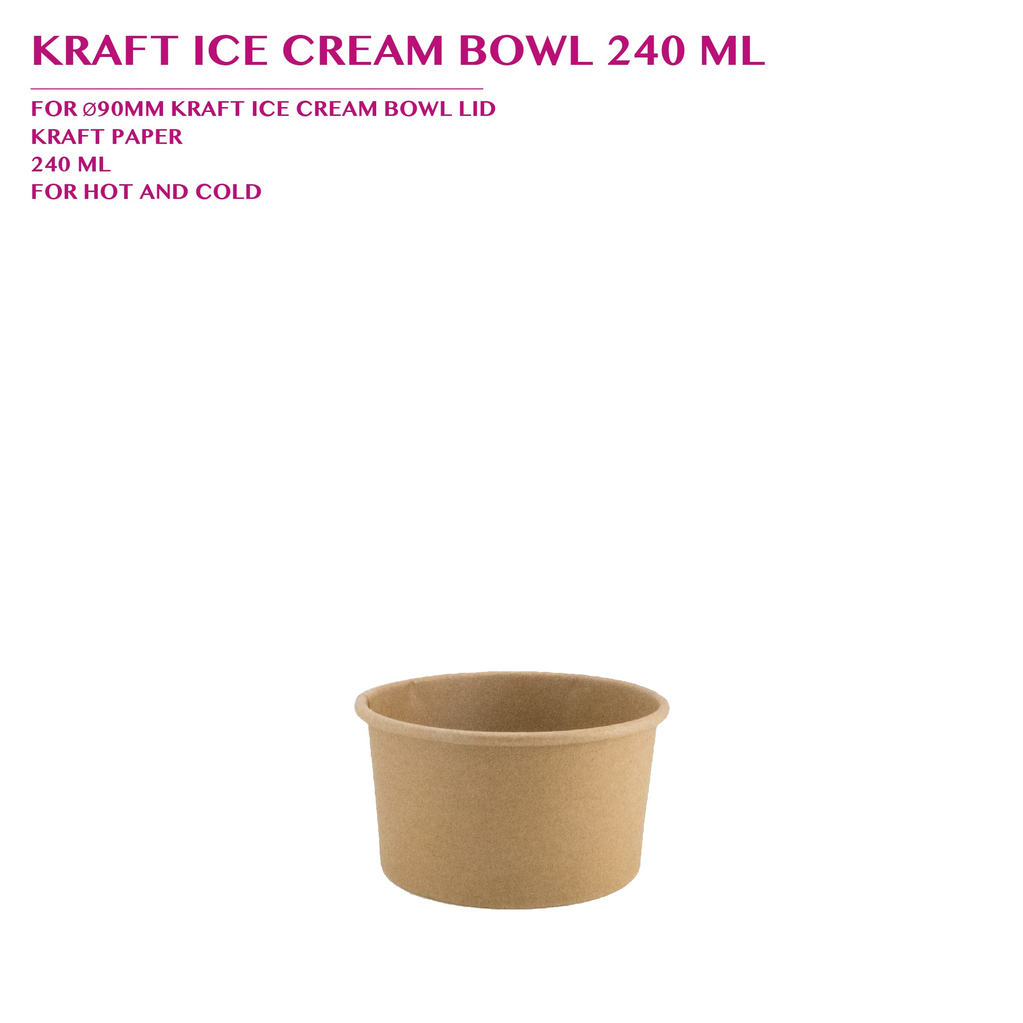 PRE-ORDER KRAFT ICE CREAM BOWL 240 ML PCS/CTN