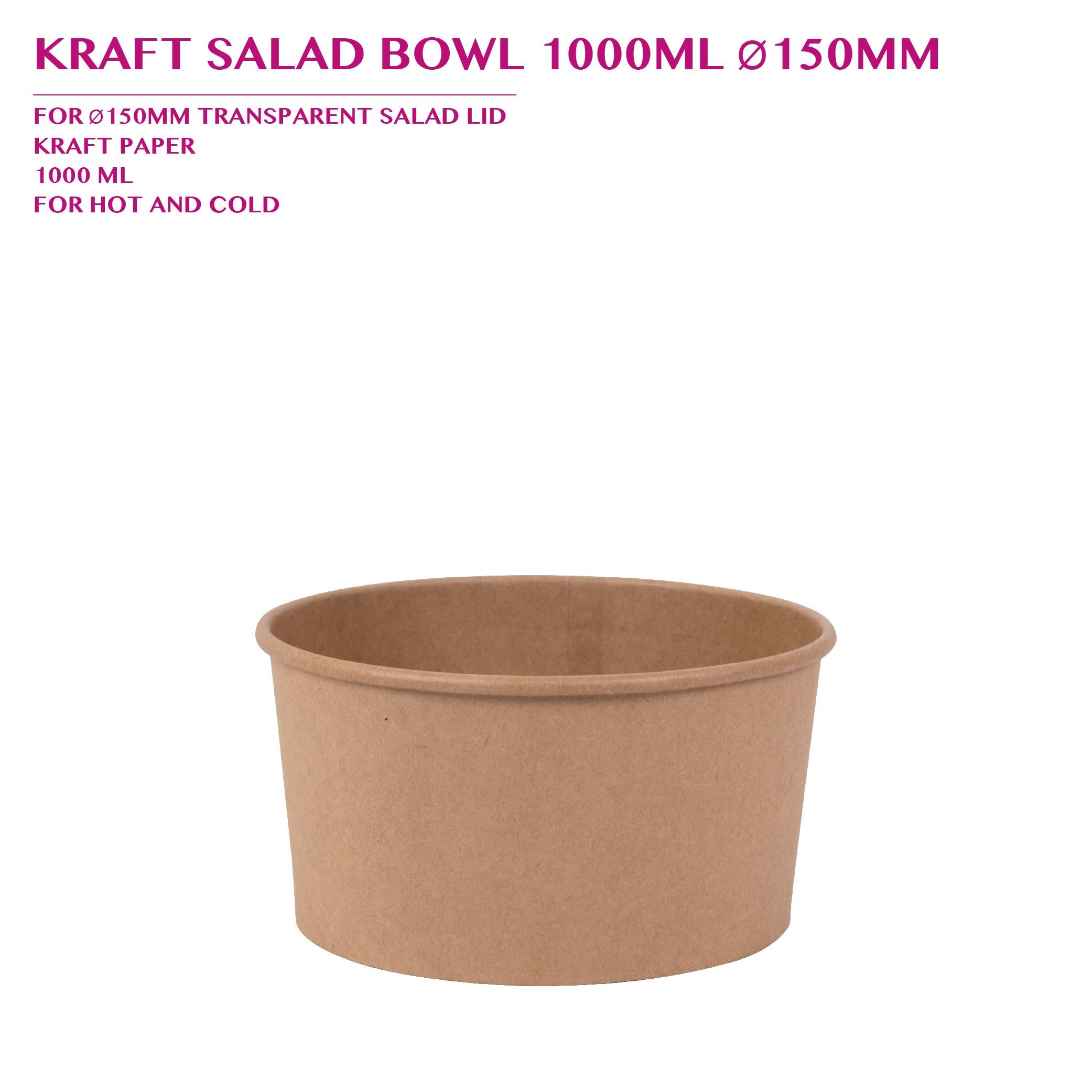 PRE-ORDER KRAFT SALAD BOWL 1000ML Ø150MM 300PCS/CTN