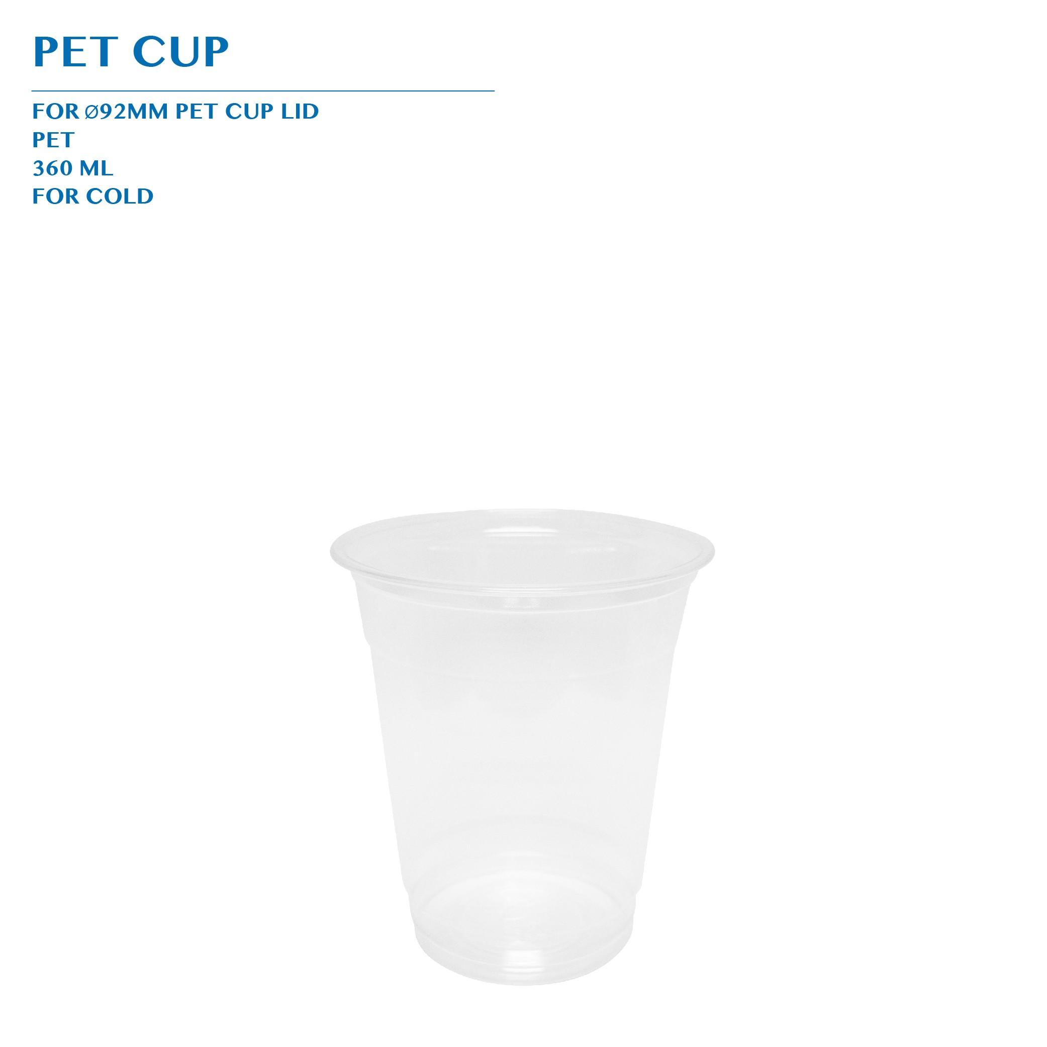 PRE-ORDER PET CUP 360ML Ø92MM 1000PCS/CTN