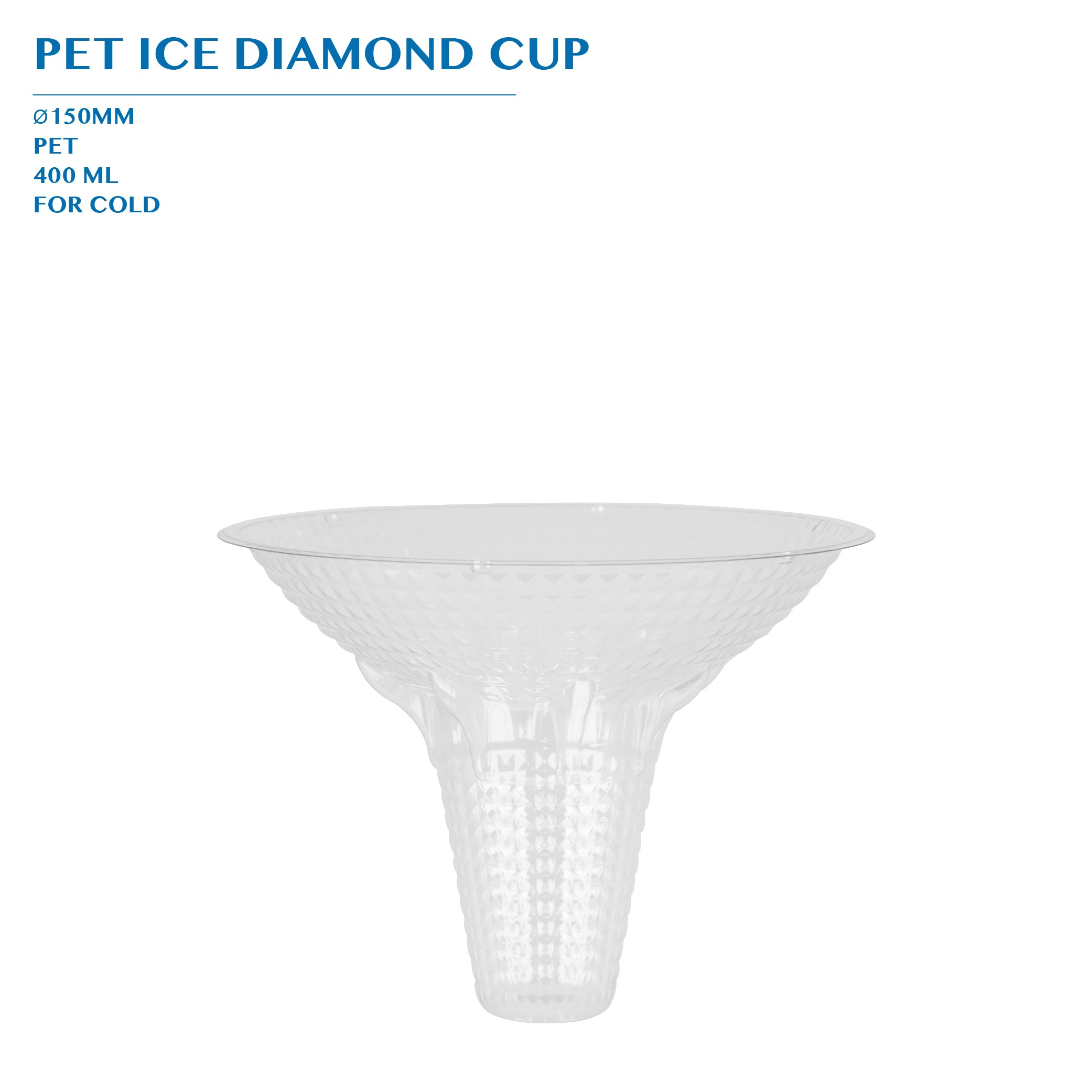 PET ICE DIAMOND CUP 400ML 1000PCS/CTN