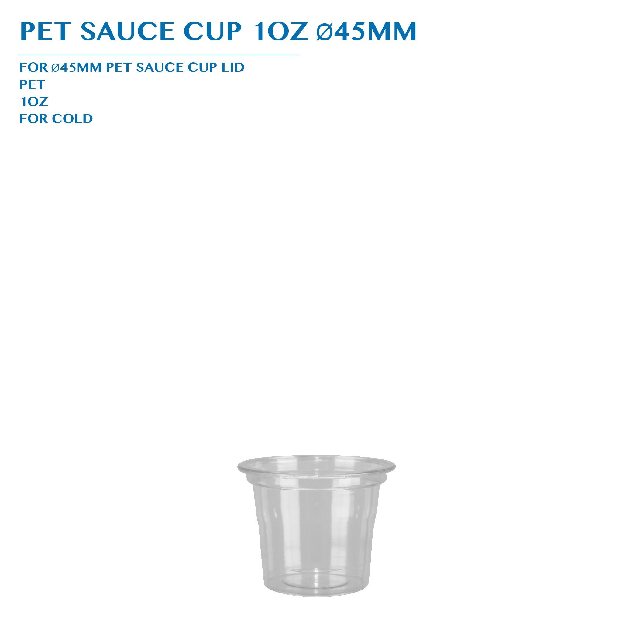 PRE-ORDER PET SAUCE CUP 1OZ Ø45MM PCS/CTN