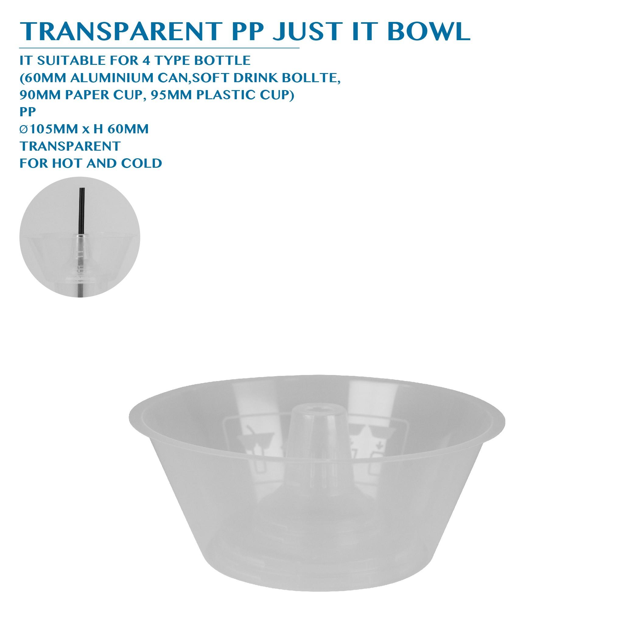 PRE-ORDER TRANSPARENT PP JUST IT BOWL