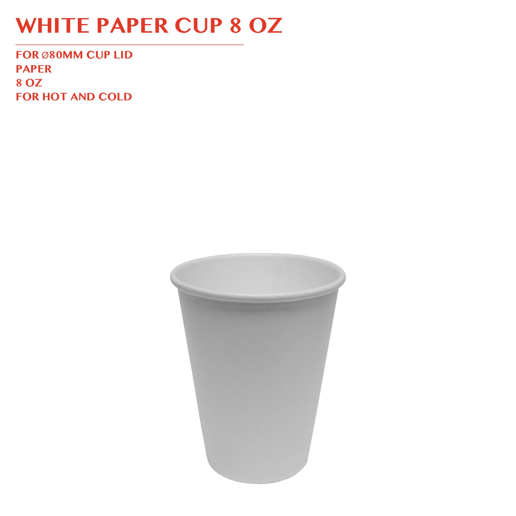 PRE-ORDER WHITE PAPER CUP 8 OZ 1000PCS/CTN