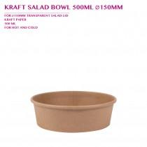 PRE-ORDER KRAFT SALAD BOWL 500ML Ø150MM 300PCS/CTN