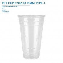 PRE-ORDER PET CUP 32OZ Ø115MM TYPE-1 PCS/CTN