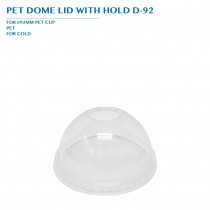 PRO-ORDER PET DOME LID WITH HOLD D-92 Ø92MM 1000PCS/CTN