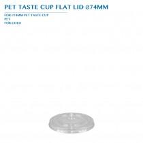 PRE-ORDER PET TASTE CUP FLAT LID Ø74MM PCS/CTN