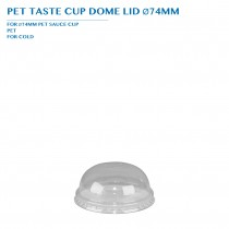 PRE-ORDER PET TASTE CUP DOME LID Ø74MM PCS/CTN